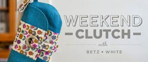 Betz White Weekend Clutch online class at Creative Bug.