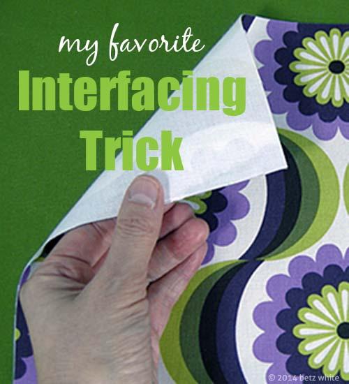 betz white interfacing trick