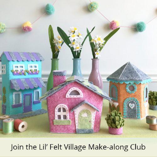 4f75175b885bd4 Li  Felt Village Make-Along Club by Betz White