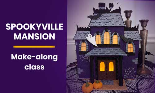 Spookyville Mansion Make-along class by Betz White