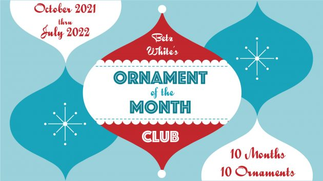 ornament of the month club by betz white